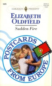 9780373116768: Sudden Fire (Postcards From Europe)