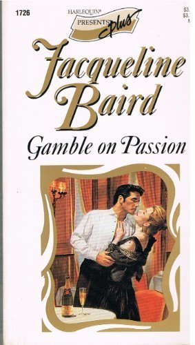 Gamble On Passion (0373117264) by Baird