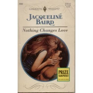 9780373117574: Nothing Changes Love (Wedlocked)