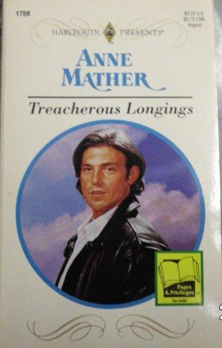 9780373117598: Treacherous Longings (Dangerous Liasons)