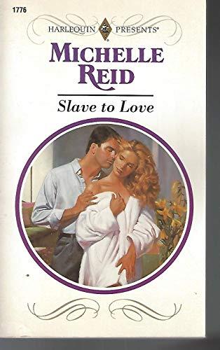 Slave To Love (Harlequin Presents): Michelle Reid