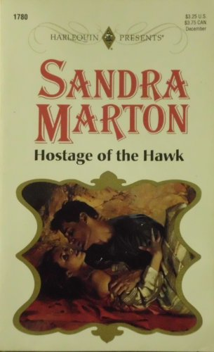 9780373117802: Hostage Of The Hawk (Presents Plus)