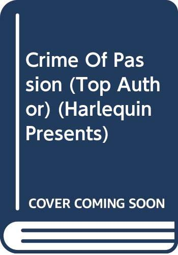 9780373117925: Crime Of Passion (Top Author)