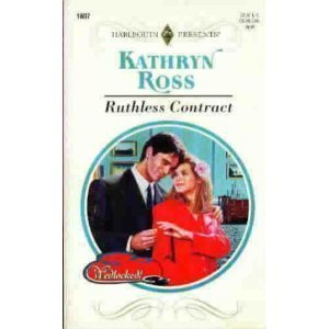 9780373118076: Ruthless Contract (Wedlocked!)