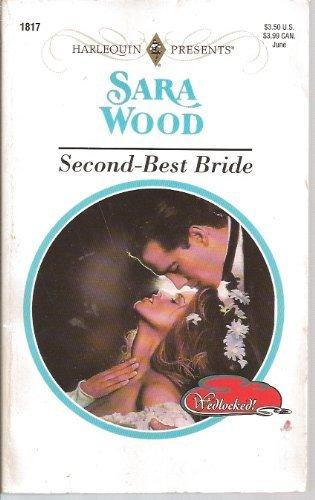 Second - Best Bride (Wedlocked!): Wood, Sara
