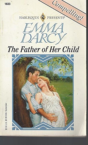 Father Of Her Child: (Top Author) (0373118333) by Darcy