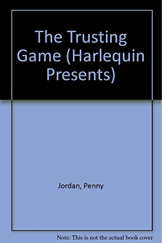 9780373118397: The Trusting Game (Top Author) (Harlequin Presents, No 1839)