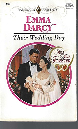 9780373118489: Their Wedding Day (This Time, Forever) (Harlequin Presents #1848)