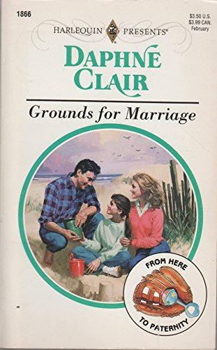 9780373118663: Grounds For Marriage (From Here To Paternity)