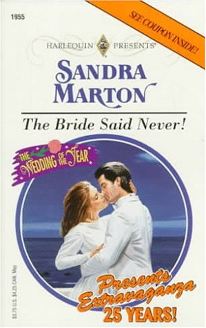 9780373119554: Bride Said Never! (The Wedding Of The Year)