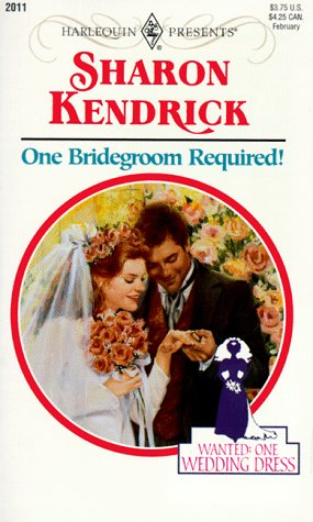 9780373120116: One Bridegroom Required (Harlequin Presents, No. 2011)