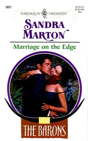 9780373120277: Marriage On The Edge (Harlequin Presents)