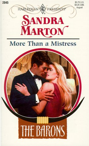 9780373120451: More Than A Mistress (The Barons) (Harlequin Presents #2045)