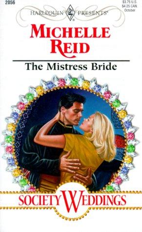 Mistress Bride (Society Weddings) (0373120567) by Michelle Reid