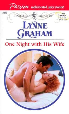 One Night with his Wife (Harlequin Presents, No. 2073) (0373120737) by Lynne Graham