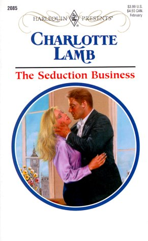 Seduction Business (Presents, 2085): Lamb, Charlotte