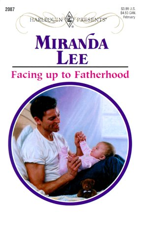 9780373120871: Facing Up to Fatherhood (Presents, 2087)