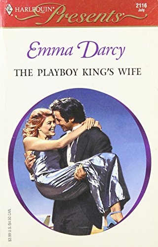 Playboy King'S Wife (Kings Of The Outback) (Presents, 2116) (0373121164) by Darcy