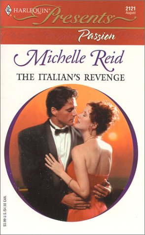 9780373121212: The Italian's Revenge (Passion) (Harlequin Presents, 2121)