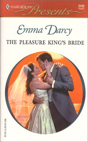 The Pleasure King's Bride (Kings Of The: Darcy, Emma