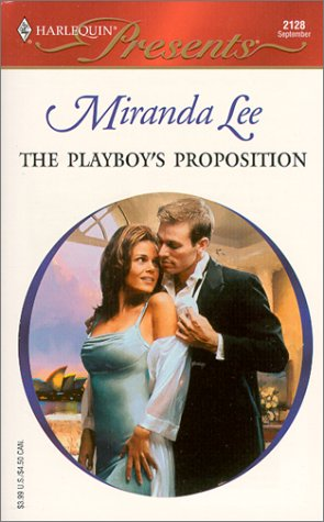 9780373121281: The Playboy's Proposition