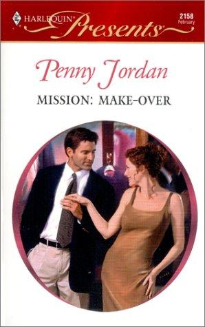 9780373121588: Mission : Make - Over (Harlequin Presents, 2158)