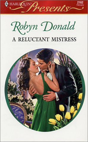9780373121625: A Reluctant Mistress