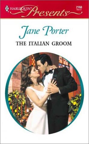 Italian Groom (Latin Lovers): Porter, Jane
