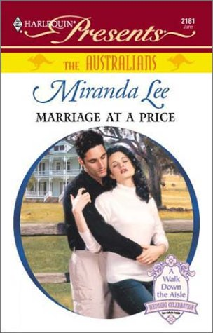 Marriage At A Price (The Australians): Lee, Miranda