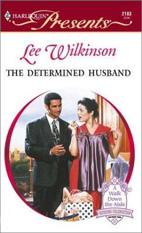 9780373121830: Determined Husband (Red Hot Revenge)
