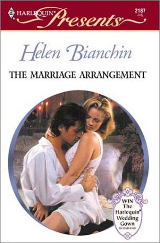 The Marriage Arrangement: Helen Bianchin