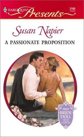 9780373121939: Passionate Proposition (Presents, 2193)