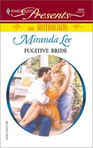 9780373122127: Fugitive Bride (The Australians)