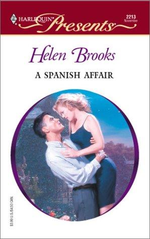 Spanish Affair (Latin Lovers): Helen Brooks