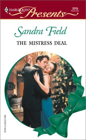 9780373122158: The Mistress Deal (Harlequin Presents)