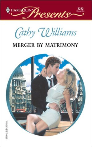 9780373122226: Merger By Matrimony (Harlequin Presents)