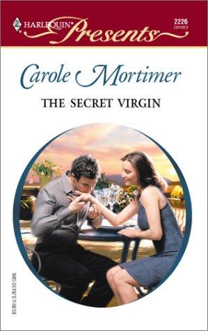 The Secret Virgin: Carole Mortimer