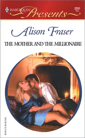 9780373122516: The Mother and the Millionaire