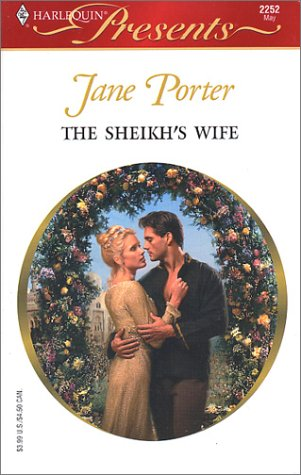 9780373122523: The Sheikh's Wife (Surrender To The Sheikh)