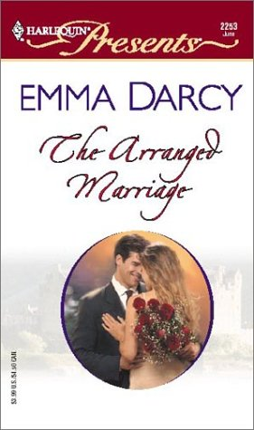 The Arranged Marriage (The Kings Of Australia): Darcy, Emma
