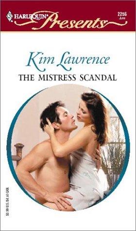 The Mistress Scandal: Lawrence, Kim