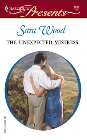 9780373122639: The Unexpected Mistress