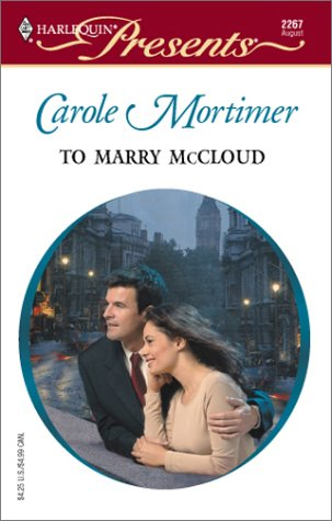9780373122677: To Marry McCloud (Bachelor Cousins)
