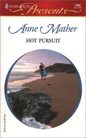 Hot Pursuit: Anne Mather
