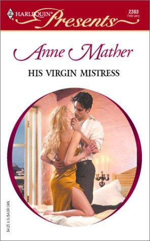 9780373123032: His Virgin Mistress
