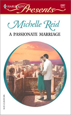 A Passionate Marriage (Hot-Blooded Husbands): Reid, Michelle