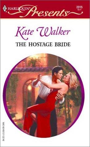 9780373123155: The Hostage Bride