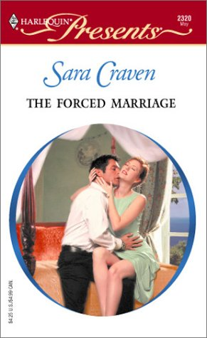 9780373123209: The Forced Marriage (Italian Husbands) (Harlequin Presents #2320)