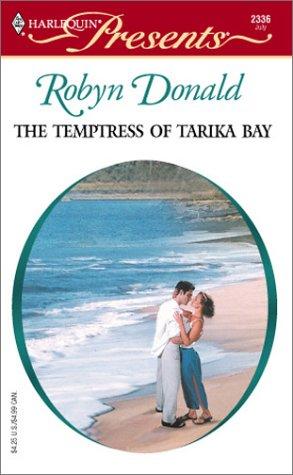 9780373123360: The Temptress Of Tarika Bay (Foreign Affairs)