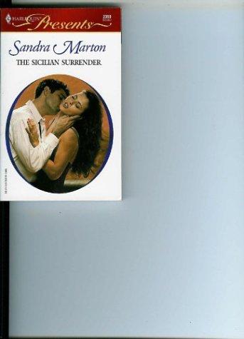 9780373123506: The Sicilian Surrender (Harlequin Presents)